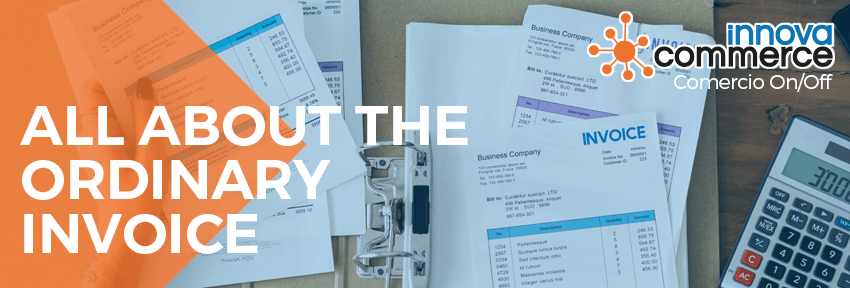 All about the Ordinary Invoice