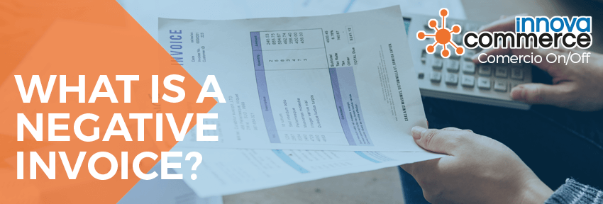 What is a negative invoice?