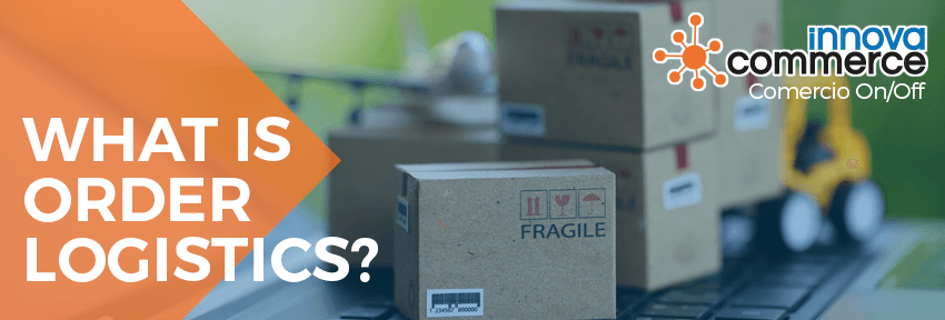What is order logistics?