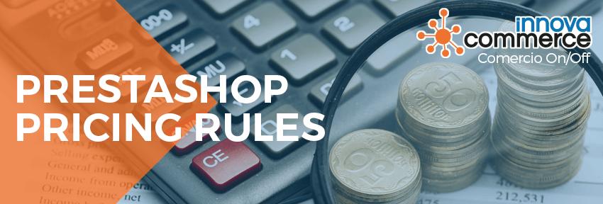 PrestaShop Pricing Rules