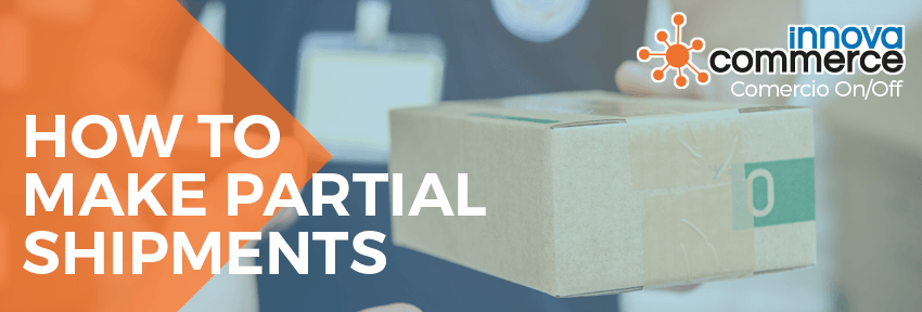 How to make partial shipments