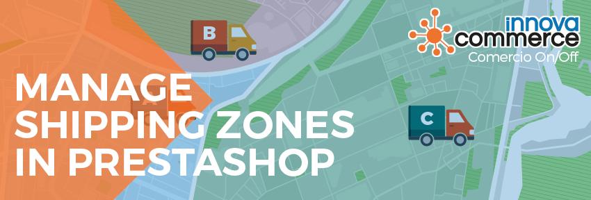 Manage shipping zones in PrestaShop