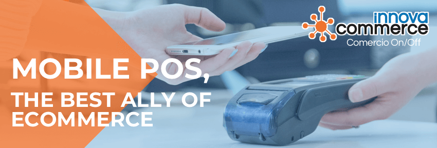 MOBILE POS, the best ally of ecommerce