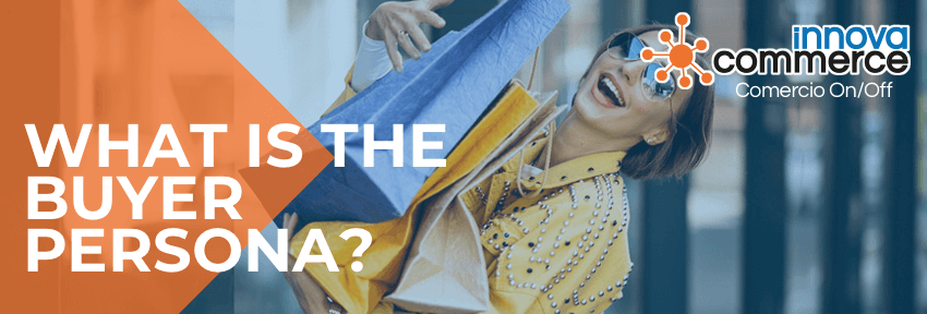 What is the Buyer Persona?
