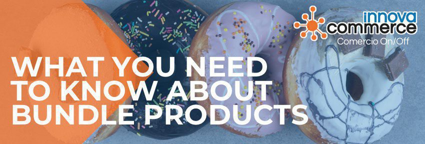 What you need to know about bundle products