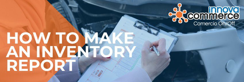 How to make an inventory report. Learn with an example
