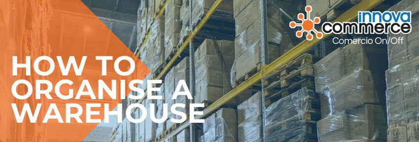 How to organise a warehouse